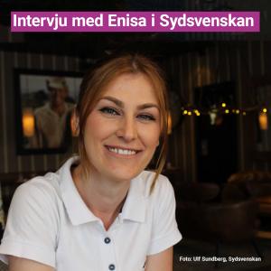 Vår deltagare Enisa i intervju med Sydsvenskan