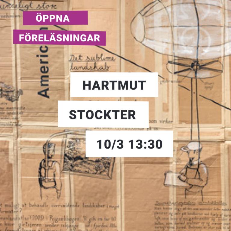 Text: Öppna föreläsningar – Hartmut Stockter 10/3 13:30 2021